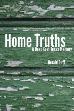 Home Truths: A Deep East Texas Memory