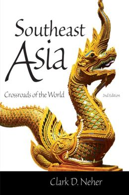 Southeast Asia: Crossroads of the World