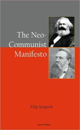 The Neo Communist Manifesto