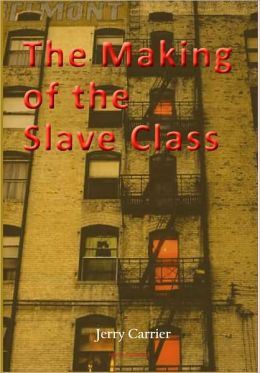 The Making of the Slave Class