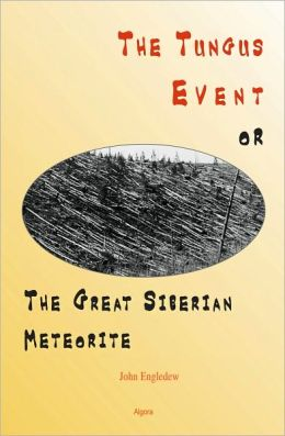 The Tungus Event, or The Great Siberian Meteorite