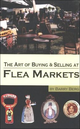 The Art of Buying and Selling at Flea Markets