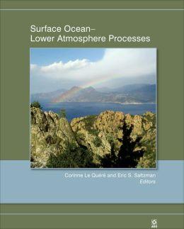 Surface Ocean: Lower Atmosphere Processes