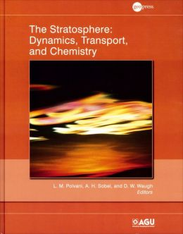 The Stratosphere: Dynamics, Transport, and Chemistry