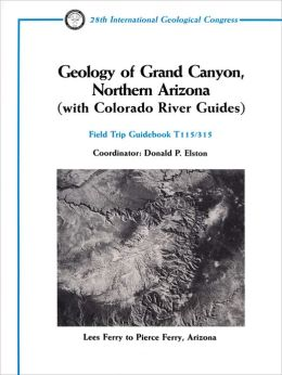 Geology of Grand Canyon, Northern Arizona (with Colorado River Guides)