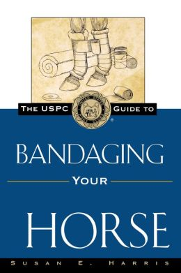 USPC Guide to Bandaging Your Horse