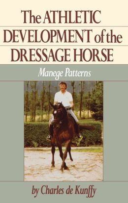 Athletic Development of the Dressage Horse: Manege Patterns