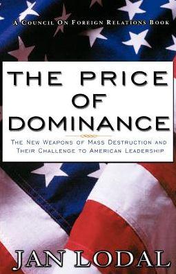 The Price Of Dominance