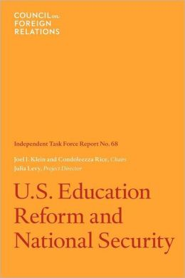 U.S. Education Reform and National Security: Independent Task Force Report