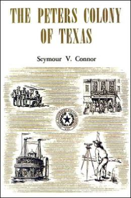 The Peters Colony of Texas