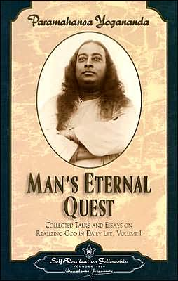 Man's Eternal Quest: The Collected Talks and Essays, Volume I