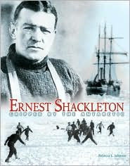 Ernest Shackleton: Gripped by the Antarctic (Trailblazer Biography Series)