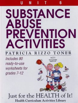 Substance Abuse Prevention Activities, Grades 7-12