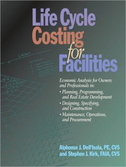 Life Cycle Costing for Faciliies