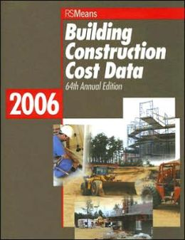 Building Construction Cost Data 2006