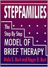 Stepfamilies: The Step by Step Model of Brief Therapy