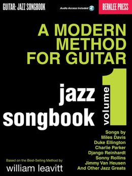 A Modern Method for Guitar : Guitar: Jazz Songbook