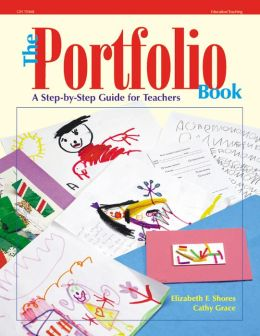 The Portfolio Book: A Step-by-Step Guide for Teachers
