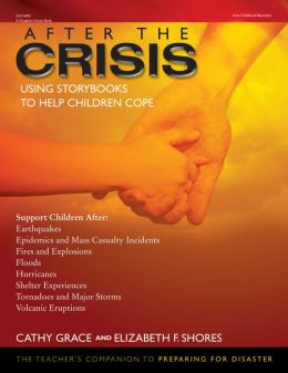 After the Crisis: Using Storybooks to Help Children Cope