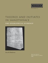 Theoroi and Initiates in Samothrace: The Epigraphical Evidence