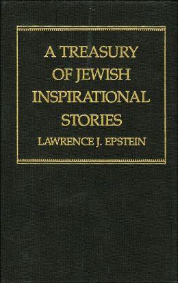 A Treasury of Jewish Inspirational Stories