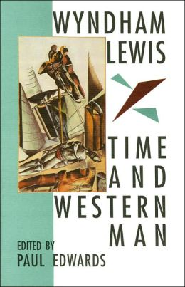 Wyndham Lewis: Time and Western Man
