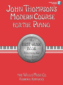 John Thompson's Modern Course for the Piano: First Grade - Book/CD