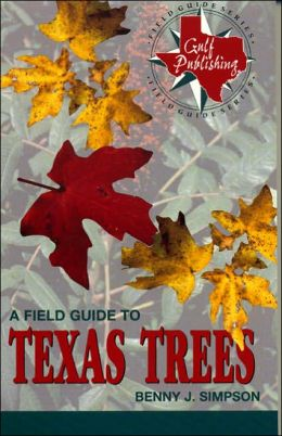 Field Guide to Texas Trees