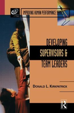 Developing Supervisors And Team Leaders