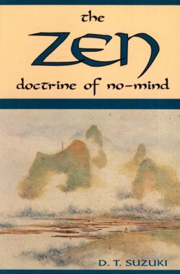 The Zen Doctrine of No-Mind: The Significance of the Sutra of Hui-Neng (Wei-Lang)