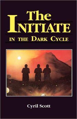Initiate In The Dark Cycle