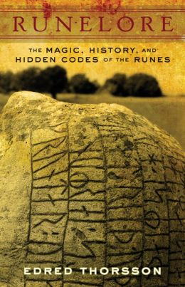 Runelore: A Handbook of Esoteric Runology