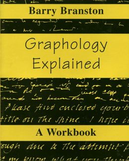 Graphology Explained: A Workbook