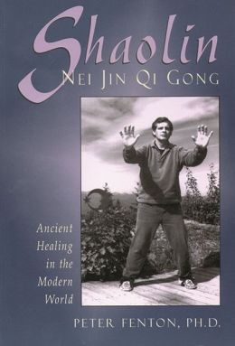 Shaolin Nei Jin QI Gong: Ancient Healing in the Modern World