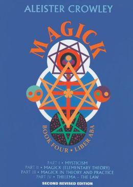 Magick: Liber ABA