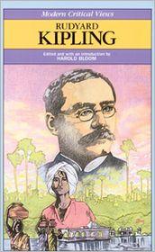 Rudyard Kipling (Modern Critical Views Series)