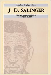 J.D. Salinger (Modern Critical Views Series)