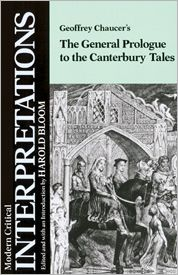 The Geoffrey Chaucer's the General Prologue to the Canterbury Tales (Modern Critical Interpretations)