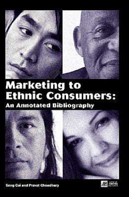 Marketing to Ethnic Consumers: An Annotated Bibliography