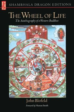 The Wheel of Life: The Autobiography of a Western Buddhist