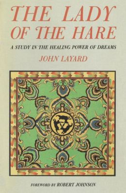 Lady of the Hare: A Study in the Healing Power of Dreams