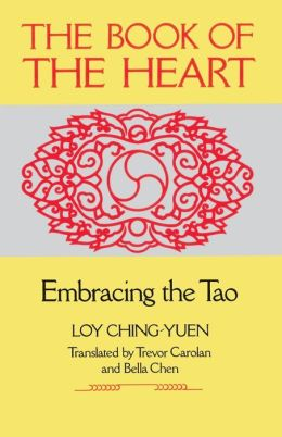 Book of the Heart: Embracing the Tao