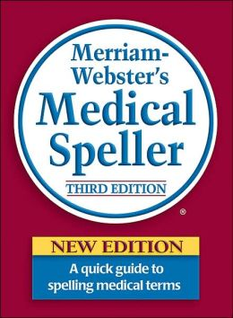 Merriam-Webster's Medical Speller