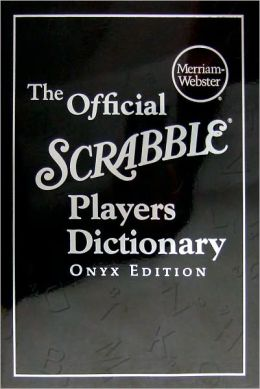 The Official SCRABBLE ® Players Dictionary, Onyx Edition