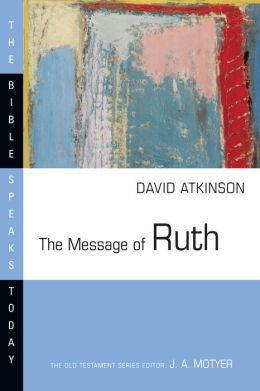 The Message of Ruth: The Wings of Refuge