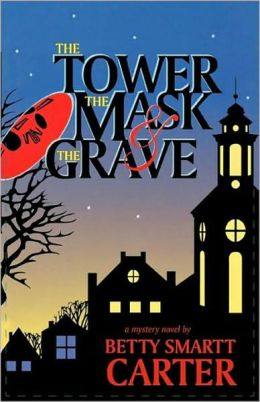 Tower, The Mask, And The Grave