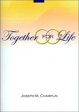 Together for Life, With Nuptial Mass