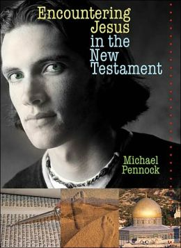 Encountering Jesus in the New Testament - Student Text