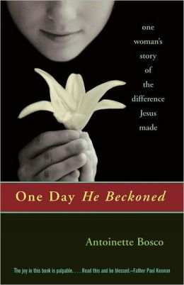 One Day He Beckoned: One Woman's Story of the Difference Jesus Made