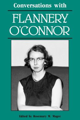 Conversations with Flannery O'Connor